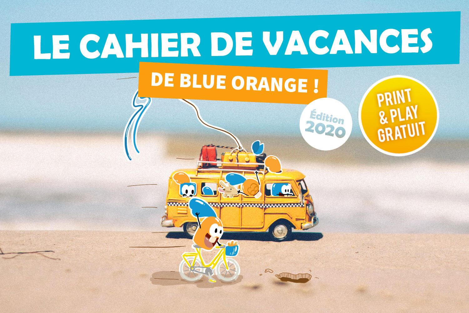 Le cahier de vacances 2020 de Blue Orange