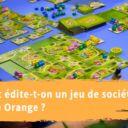 Edition d'un jeu de société chez Blue Orange